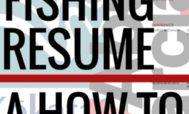 The Importance of a Fishing Resume by Darrel Thomas